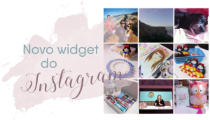 Novo widget do Instagram 1
