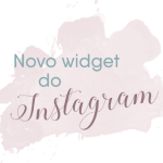 Novo widget do Instagram